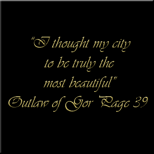Outlaw of Gor Quote
